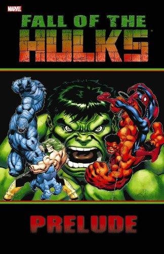 Hulk: Fall Of The Hulks Prelude TPB (Hulk (Paperback Marvel))