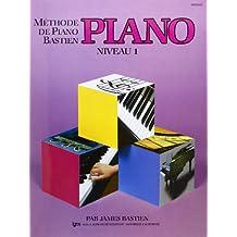 Bastien : méthode de piano niveau 1