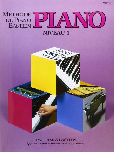 Bastien : méthode de piano niveau 1 par Bastien