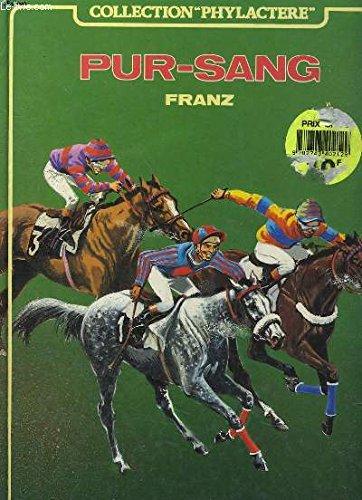 Pur-sang : Des histoires du journal Tintin (Collection Phylactère)