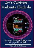Let's Celebrate Vaikunta Ekadashi