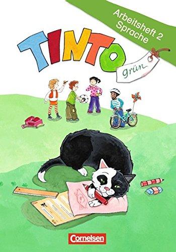 TINTO - Grüne Ausgabe - Neubearbeitung: 2. Schuljahr - Arbeitsheft 2 Sprache