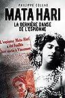 Mata Hari, la dernière danse de l'espionne par Collas
