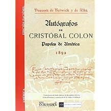 Autógrafos de Cristóbal Colón y papeles de América