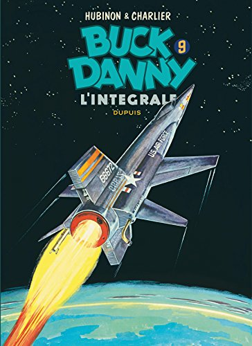 Buck Danny - L'intégrale - tome 9 - Buck Danny 9 (intégrale) 1962 - 1965