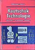Kautschuktechnologie - F. Röthemeyer, Franz Sommer
