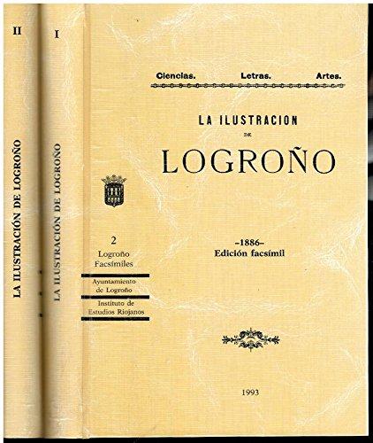 Ilustración de Logroño (1886), la.: 2 (Logroño facsímiles) por Jose Miguel Delgado Idarreta