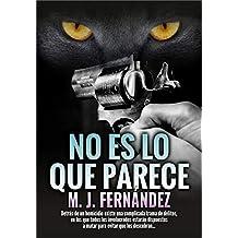 No es lo que parece: Un caso del inspector Salazar. Novela negra española