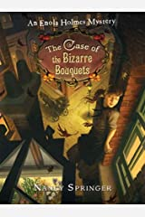 The Case of the Bizarre Bouquets: An Enola Holmes Mystery (English Edition) Formato Kindle