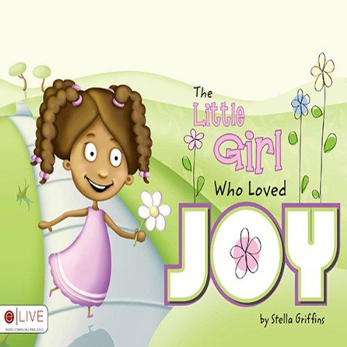 The Little Girl Who Loved Joy  Audiolibri