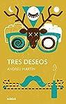 Tres deseos par Martín