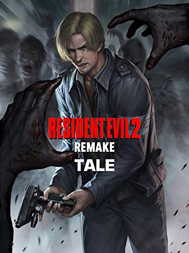 Resident Evil 2 Remake Tale: Resident Evil book (English Edition)