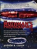 The Mothman's Photographer II