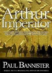 Arthur Imperator (Forgotten Emperor Book 2) (English Edition)