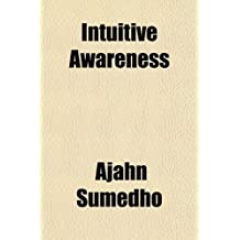 Intuitive Awareness