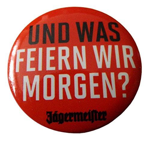 jagermeister-und-was-feiern-wir-morgen-button-30-mm