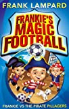 Frankie's Magic Football by Frank Lampard