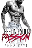 Feeling You: Passion (New York Love Story 2) von Anna Faye