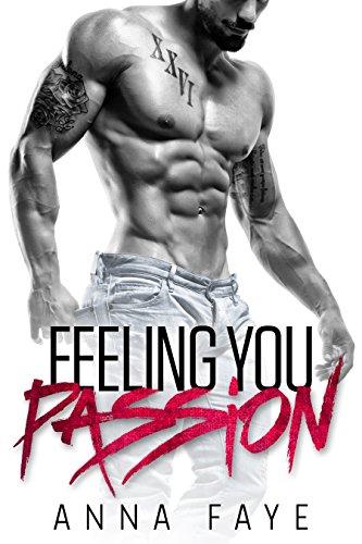 Buchseite und Rezensionen zu 'Feeling You: Passion (New York Love Story 2)' von Anna Faye
