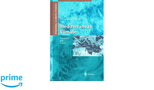 Mediterranean Climate: Variability and Trends