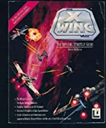 X-Wing - The Official Strategy Guide de Rusel DeMaria