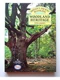 Woodland Heritage (Britain's Ancient Woodlands)
