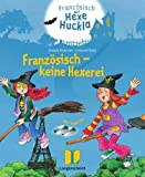 Französisch - keine Hexerei - Buch mit 2 Hörspiel-CDs: Französisch mit Hexe Huckla