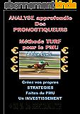 Analyse approfondie des Pronostiqueurs - Méthode Turf pour le PMU