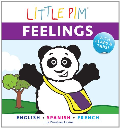 Little Pim: Feelings - English/Spanish/French por Julia Pimsleur Levine
