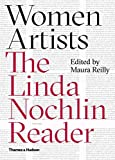 [(Women Artists : The Linda Nochlin Reader)] [By (author) Maura Reilly] published on (June, 2015)