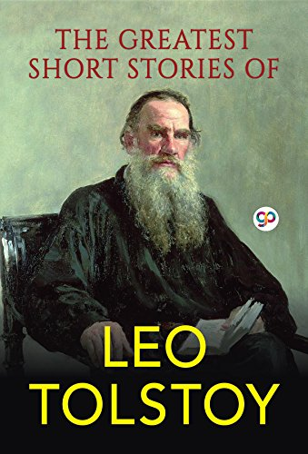 The greatest short stories of leo tolstoy global classics ebook the greatest short stories of leo tolstoy global classics by tolstoy leo fandeluxe Choice Image