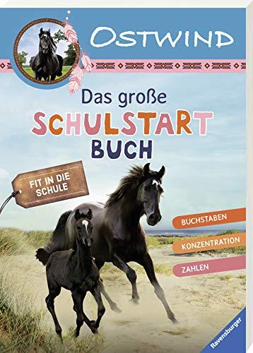 Ostwind: Das große Schulstartbuch
