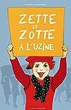 vignette de 'Zette et Zotte à l'uzine (Elsa Valentin)'