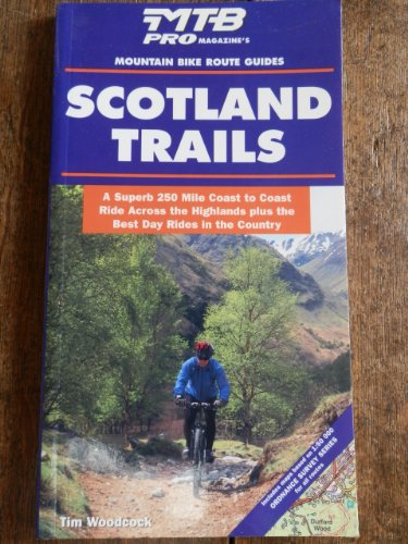 Trails in Scotland (Wheelwright's Mountain Bike Route Guides) por Tim Woodcock