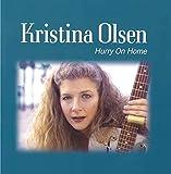 Songtexte von Kristina Olsen - Hurry On Home