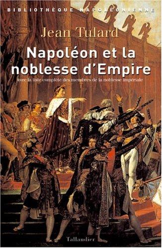 Napoléon et la Noblesse d'Empire