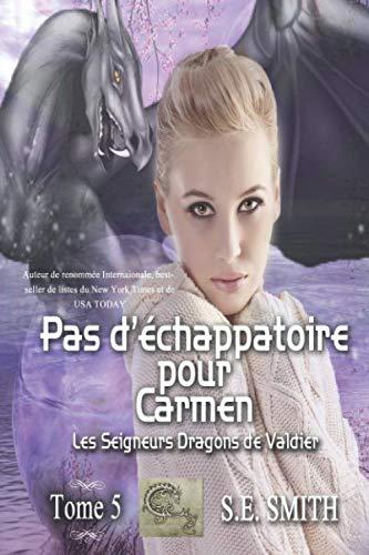 Pas d'échappatoire pour Carmen: Les Seigneurs Dragons, occasion d'occasion  Livré partout en Belgique