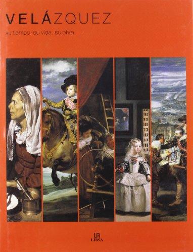 Descargar Libro Velázquez: Su Tiempo, su Vida, su Obra (Arte) de Equipo Editorial