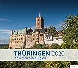 Thüringen 2020: Ansichten einer Region. Kalender 2020 - Zeitungsgruppe Thüringen