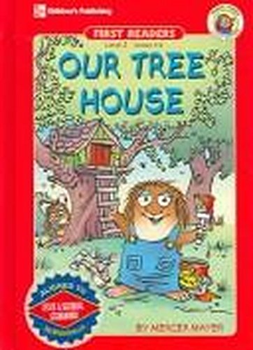 Our Tree House (Little Critter First Readers. Level 3)