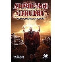 Atomic-Age Cthulhu (Chaosium Fiction