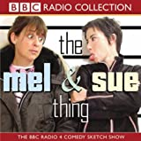 The Mel and Sue Thing (BBC Radio Collection)