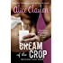 Cream of the Crop (The Hudson Valley Series)
