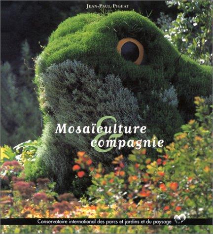 Mosaculture et compagnie