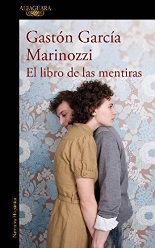 El libro de las mentiras eBook: Gastón García Marinozzi: Amazon.es ...