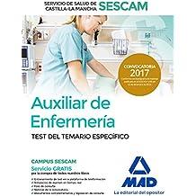 Auxiliar de enfermería del Servicio de Salud de Castilla-La Mancha (SESCAM). Test del temario específico