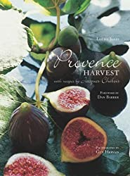 Provence Harvest: With Recipes by Jacques Chibois