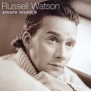 Russell Watson /Amore Musica