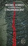 L'Incandescent (Ldp Litterature)