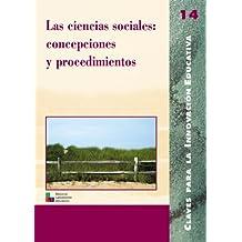 Las ciencias sociales: concepciones y procedimientos: 014 (Editorial Popular)